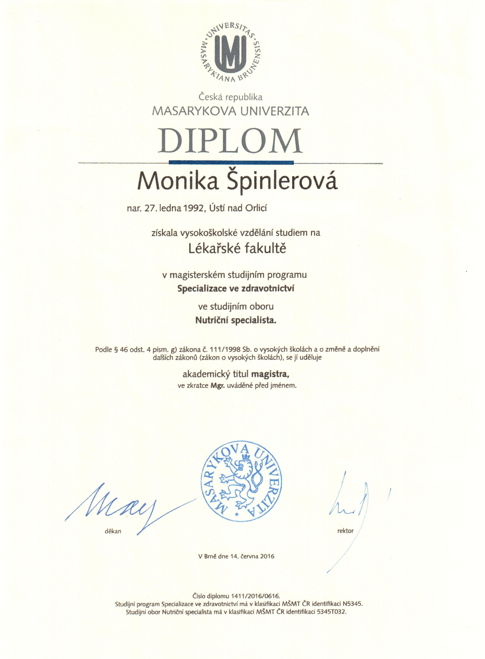 Masarykova univerzita - diplom nutriční specialistka